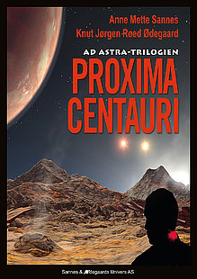 Proxima Centauri - andre bok i science fiction-trilogien Ad Astra